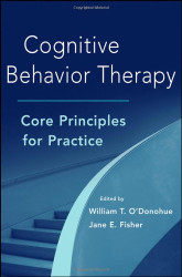 Cognitive Behavior Therapy Core Principles for Practice