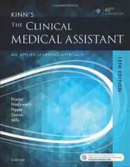 Kinn's the Clinical Medical Assistant: An Applied Learning Approach