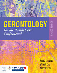 Gerontology for the Health Care Professional