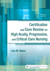 Certification and Core Review for High Acuity Progressive and Critical Care