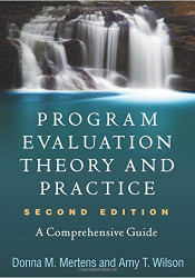 Program Evaluation Theory and Practice Second Edition