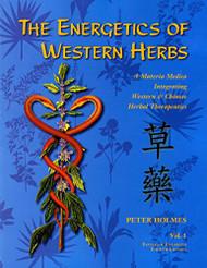 Energetics of Western Herbs Volume 1