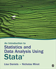 Introduction to Statistics and Data Analysis Using Stata®