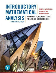 Introductory Mathematical Analysis for Business Economics & Life Social Sciences