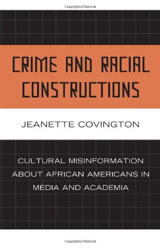 Crime and Racial Constructions