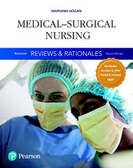Medical-Surgical Nursing Reviews and Rationale