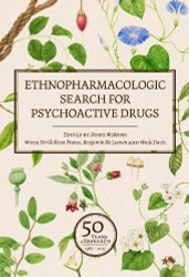 Ethnopharmacologic Search for Psychoactive Drugs