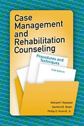 Case Management and Rehabilitation Counseling