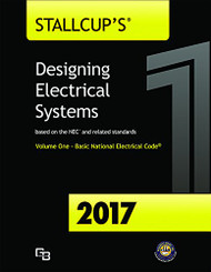 Stallcup's Designing Electrical Systems 2017 Volume 1
