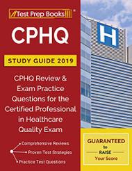 CPHQ Study Guide 2019