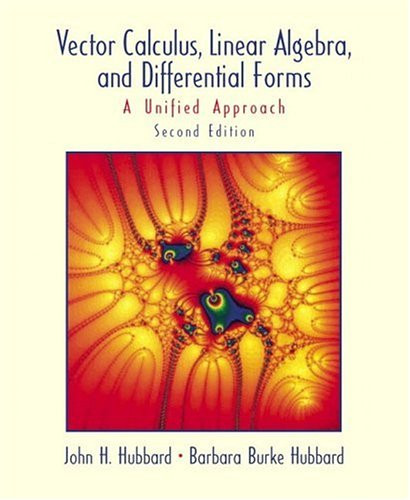 Vector Calculus Linear Algebra and Differential Forms