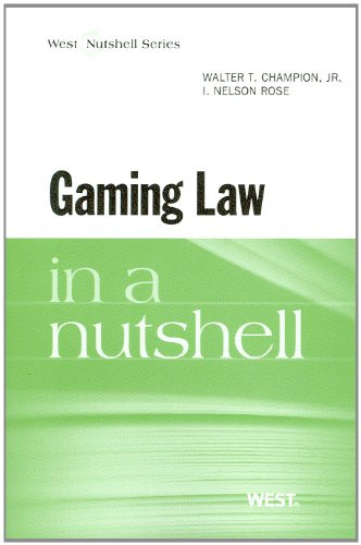 Gaming Law in a Nutshell