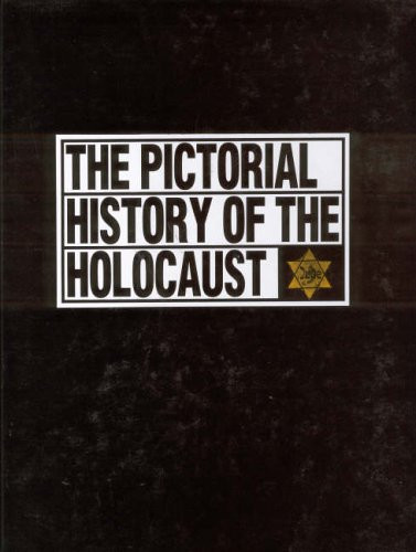 Pictorial History of the Holocaust