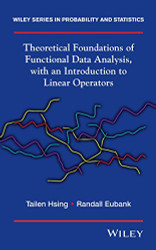 Theoretical Foundations Of Functional Data Analysis With An Introduction To