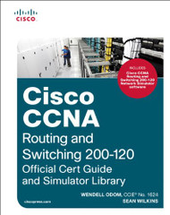 CCNA Routing & Switching Official Cert Guide & Network Simulator Library