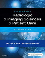 Introduction to Radiologic & Imaging Sciences & Patient Care