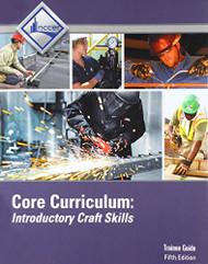 Core 5e Trainee Guide PLUS NCCERconnect access card