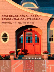 Best Practices Guide To Residential Construction