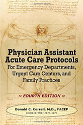Physician Assistant Acute Care Protocols -