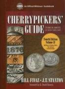 Cherrypickers' Guide to Rare die Varieties of United States Coins Vol 2