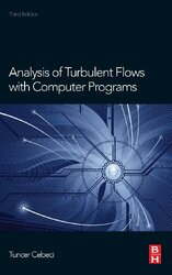Analysis of Turbulent Flows with Computer Programs