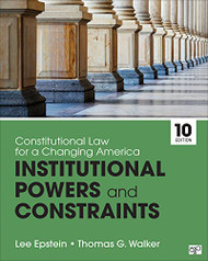Constitutional Law for a Changing America: Institutional Powers & Constraints