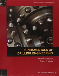 Fundamentals Of Drilling Engineering  by Robert Mitchell