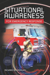 Situational Awareness For Emergency Response