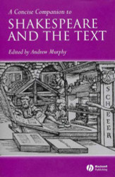 Concise Companion to Shakespeare and the Text