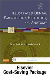 Illustrated Dental Embryology Histology and Anatomy - Text and Student Workbook