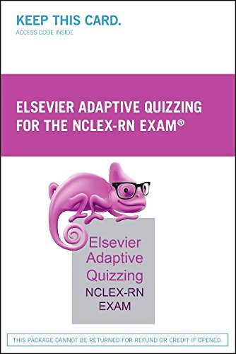 Elsevier Adaptive Quizzing for the Nclex-Rn Exam