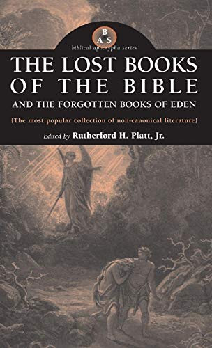 Lost Books of the Bible and the Forgotten Books of Eden