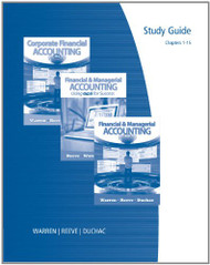 Study Guide for Warren/Reeve/Duchac's Financial and Managerial Accounting And