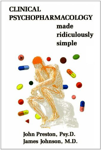 Clinical Psychopharmacology Made Ridiculously Simple