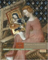 Western Civilization Volume 1 Ideas Politics & Society