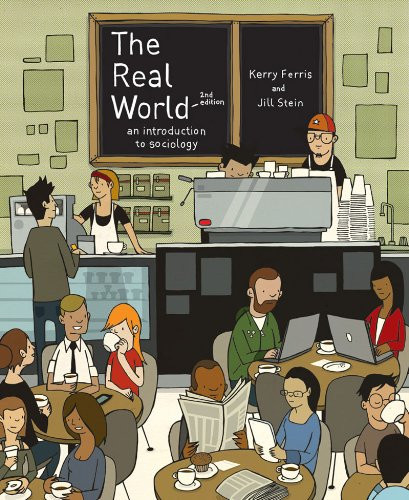 Real World An Introduction to Sociology