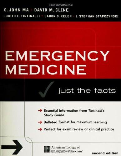 Tintinalli's Emergency Medicine Just the Facts