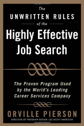 Unwritten Rules Of The Highly Effective Job Search