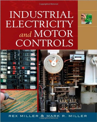 Industrial Electricity and Motor Controls