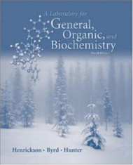 Laboratory Manual for General Organic and Biochemistry
