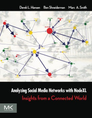Analyzing Social Media Networks with NodeXL