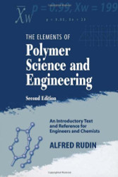 Elements of Polymer Science and Engineering