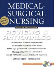 Medical-Surgical Nursing Reviews & Rationale