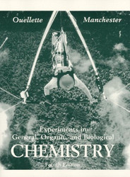 Experiments In General Organic and Biological Chemistry