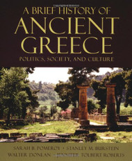 Brief History of Ancient Greece Politics Society & Culture