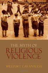 Myth Of Religious Violence