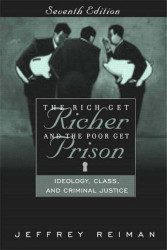 Rich Get Richer and the Poor Get Prison  Ideology Class & Criminal Justice