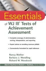 Essentials Of Wj Iii Cognitive Abilities Assessment
