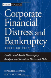 Corporate Financial Distress Restructuring and Bankruptcy