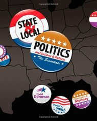 State and Local Politics the Essentials